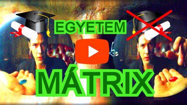 5 perces videó: Mi az Egyetem Mátrix ?